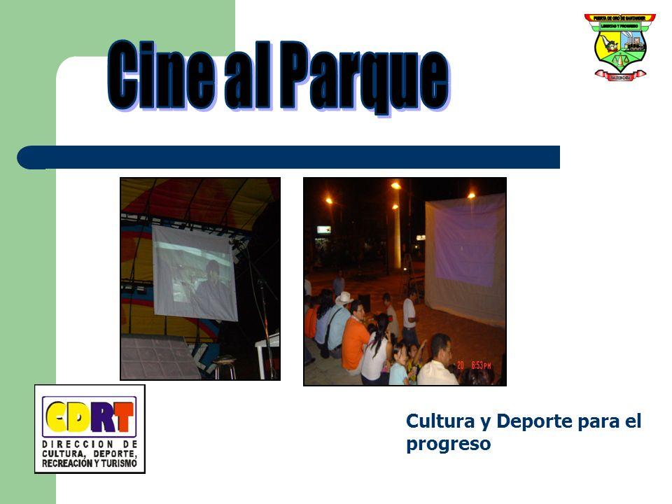 Cine al Parque Cultura y Deporte para el progreso