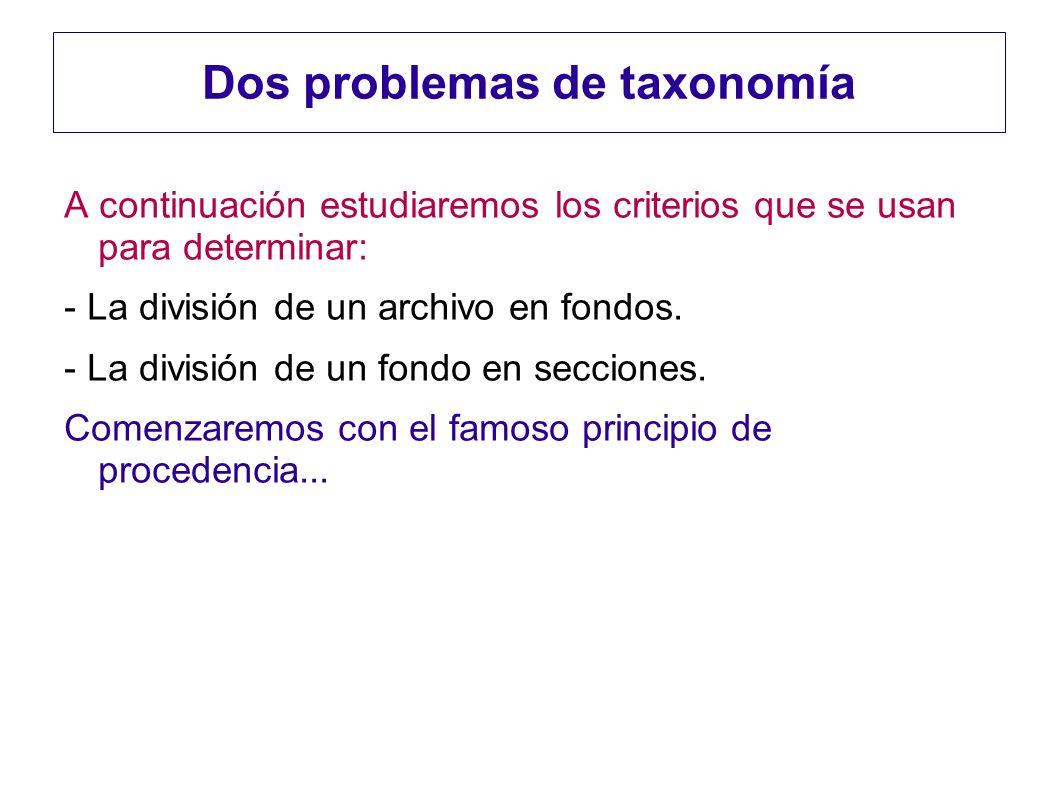 Dos problemas de taxonomía