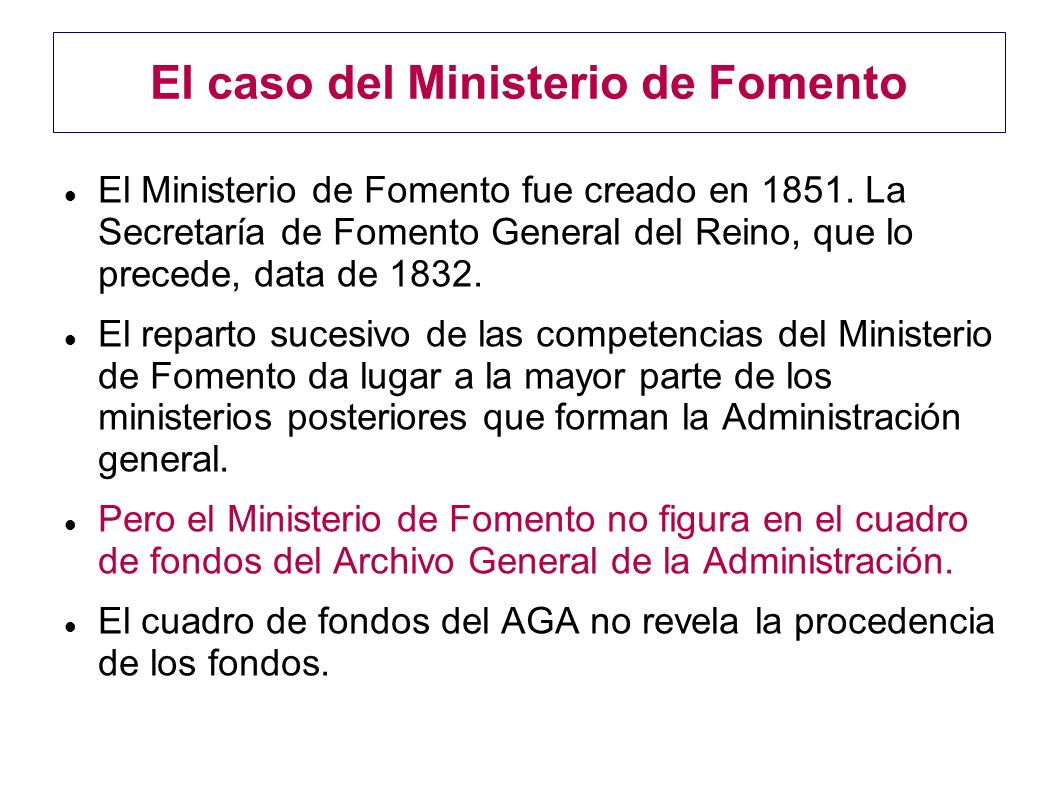 El caso del Ministerio de Fomento