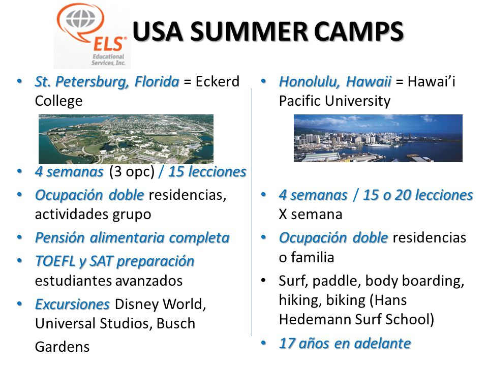 ELS USA SUMMER CAMPS St. Petersburg, Florida = Eckerd College