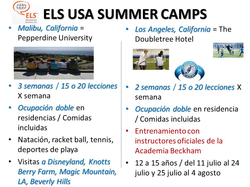 ELS USA SUMMER CAMPS Malibu, California = Pepperdine University