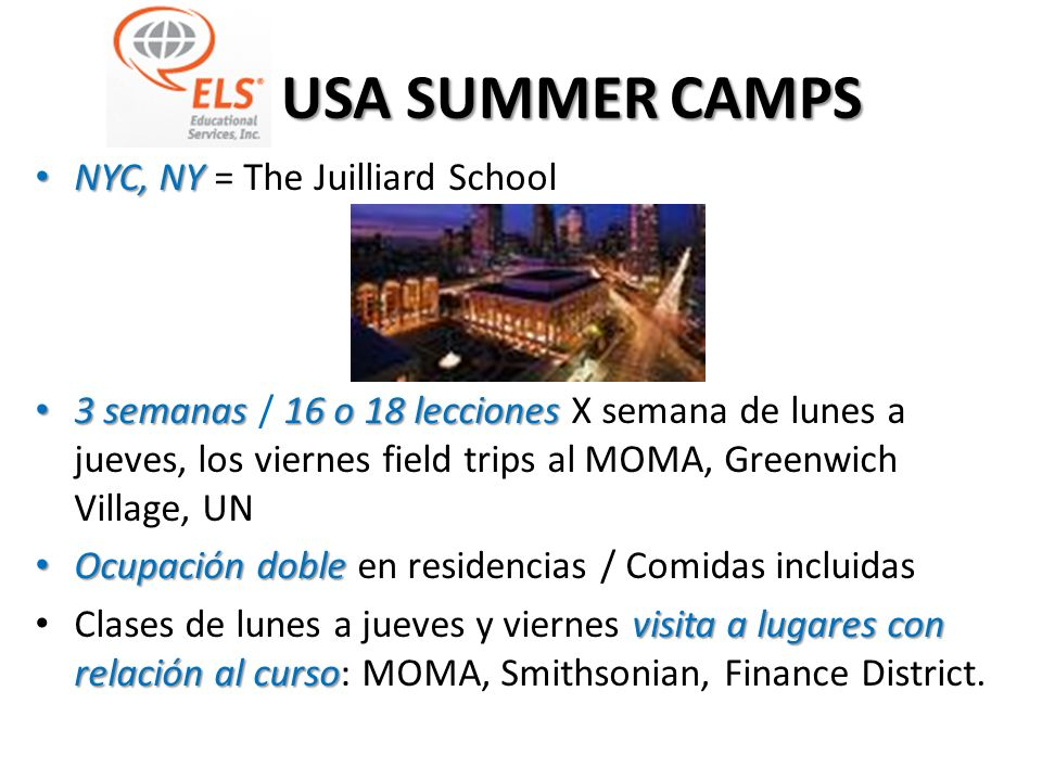 ELS USA SUMMER CAMPS NYC, NY = The Juilliard School