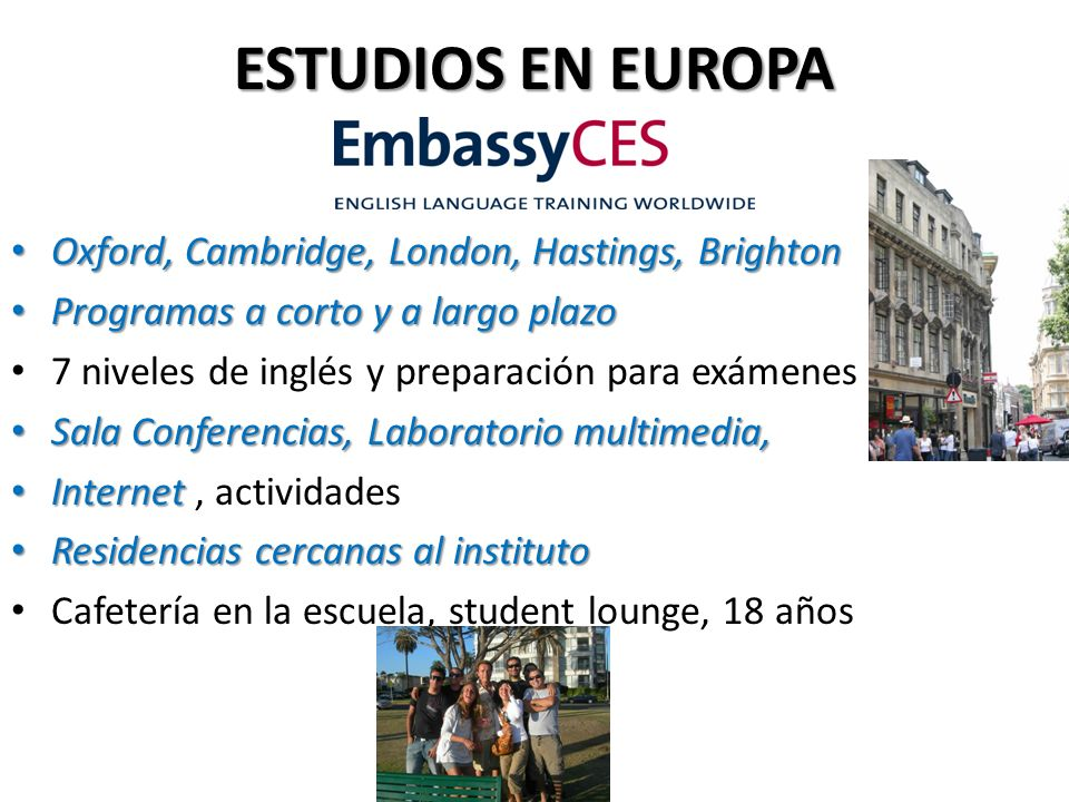 ESTUDIOS EN EUROPA Oxford, Cambridge, London, Hastings, Brighton