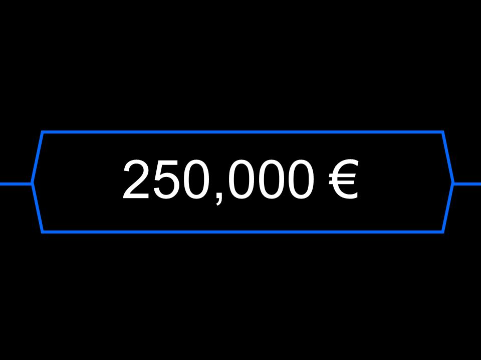 250,000 €