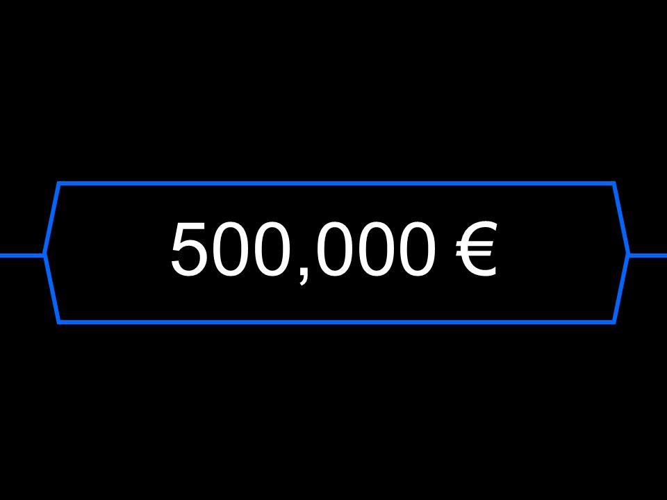 500,000 €