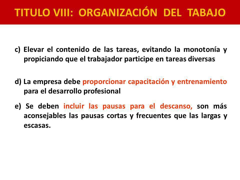 TITULO VIII: ORGANIZACIÓN DEL TABAJO