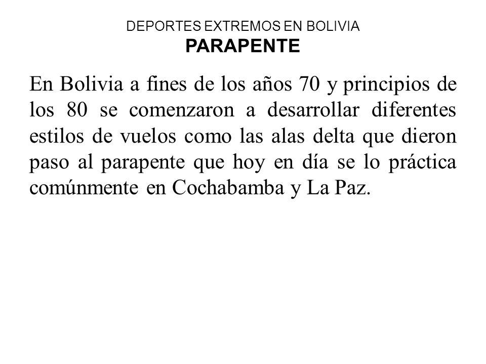 DEPORTES EXTREMOS EN BOLIVIA PARAPENTE