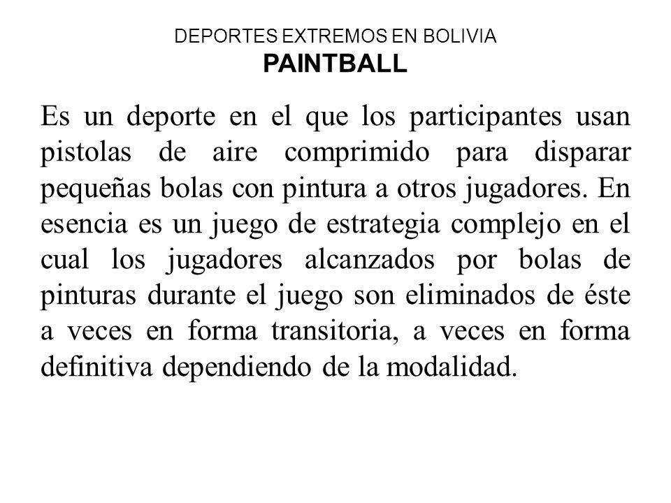 DEPORTES EXTREMOS EN BOLIVIA PAINTBALL