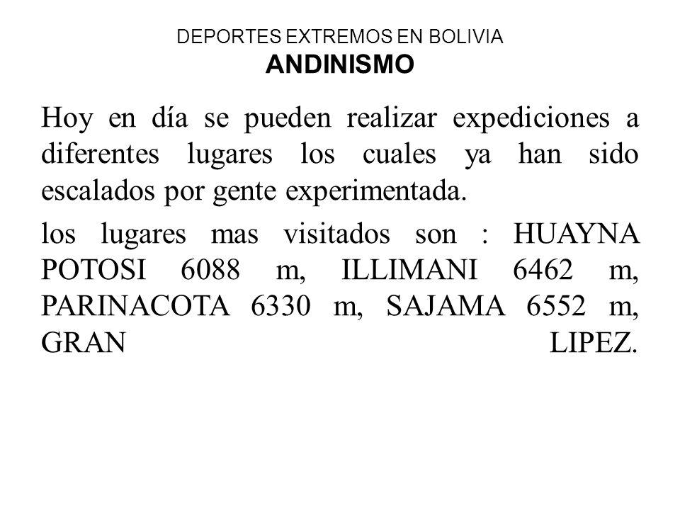 DEPORTES EXTREMOS EN BOLIVIA ANDINISMO