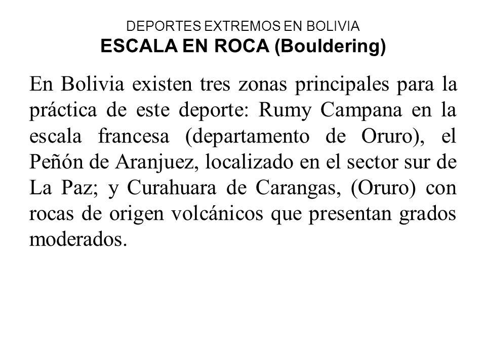 DEPORTES EXTREMOS EN BOLIVIA ESCALA EN ROCA (Bouldering)