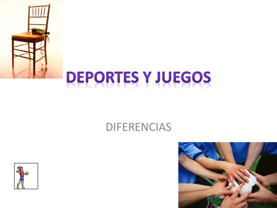 DEPORTES Y JUEGOS DIFERENCIAS