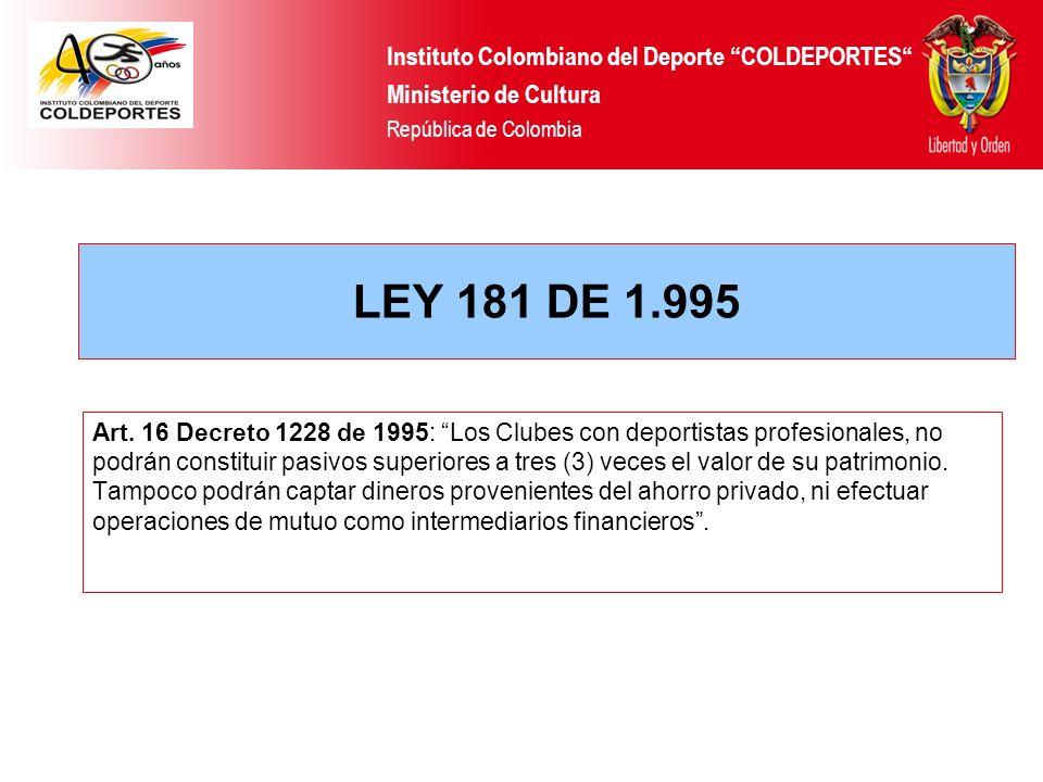 LEY 181 DE 1.995 Instituto Colombiano del Deporte COLDEPORTES