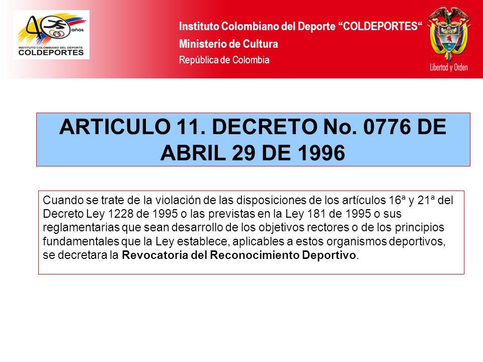 ARTICULO 11. DECRETO No. 0776 DE ABRIL 29 DE 1996