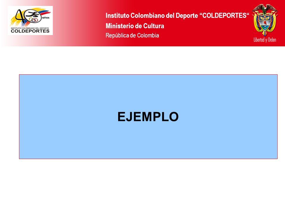 EJEMPLO Instituto Colombiano del Deporte COLDEPORTES
