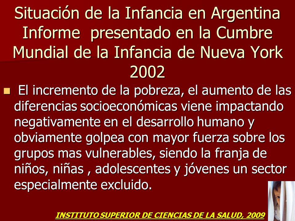 Situación de la Infancia en Argentina Informe presentado en la Cumbre Mundial de la Infancia de Nueva York 2002