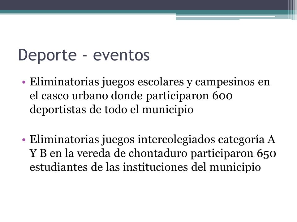 Deporte - eventos Eliminatorias juegos escolares y campesinos en el casco urbano donde participaron 600 deportistas de todo el municipio.