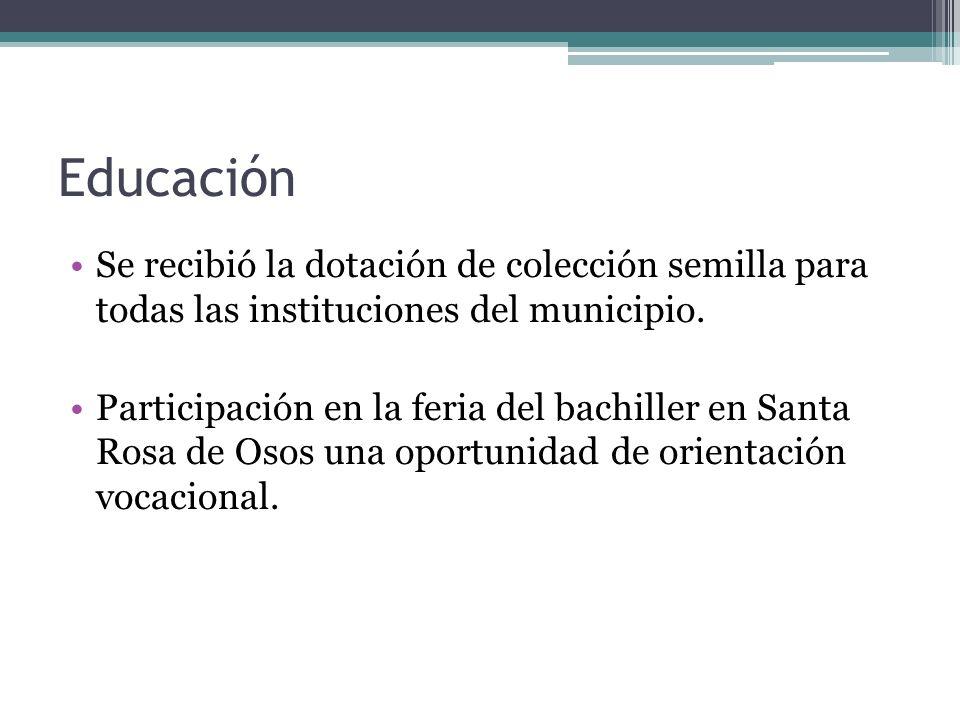 Educación Se recibió la dotación de colección semilla para todas las instituciones del municipio.