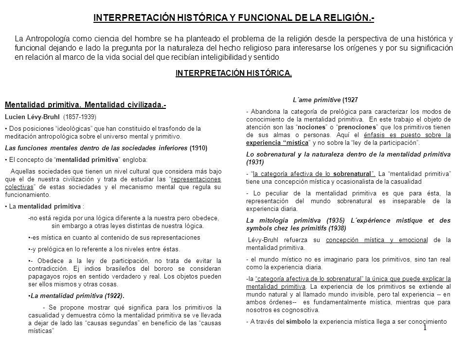 INTERPRETACIÓN HISTÓRICA Y FUNCIONAL DE LA RELIGIÓN.-