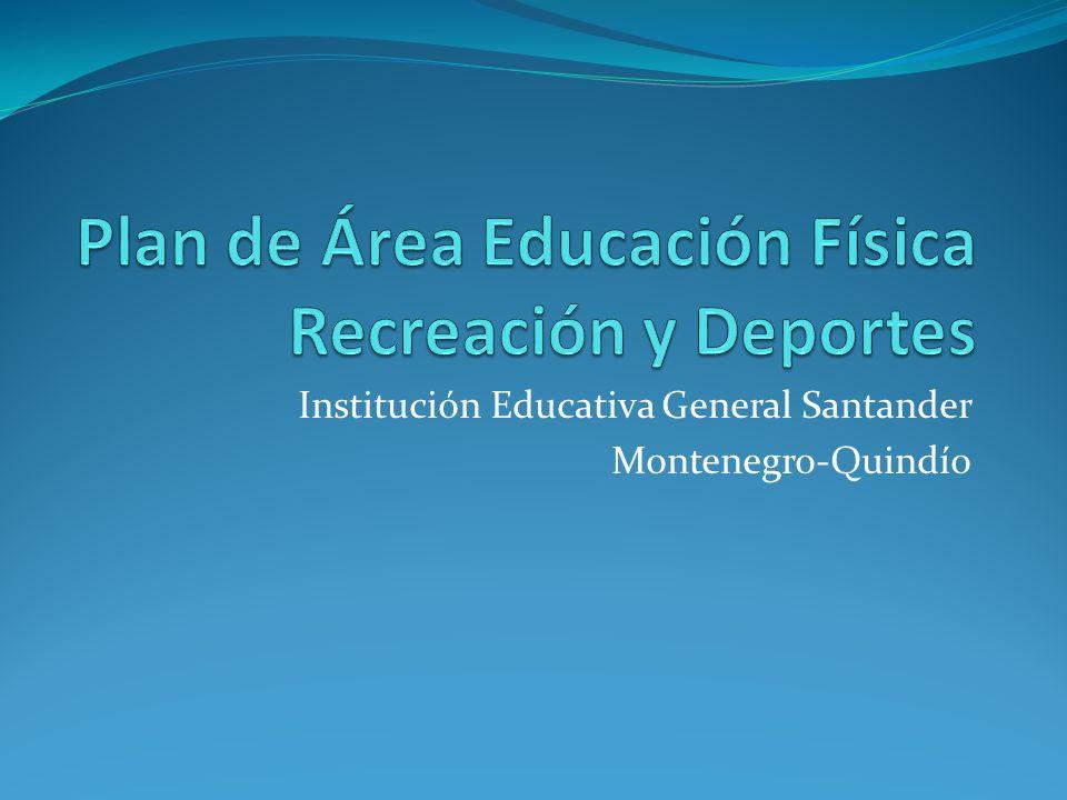Plan de Área Educación Física Recreación y Deportes