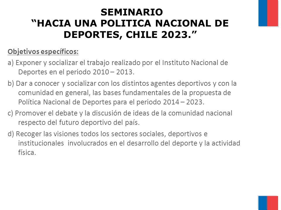 SEMINARIO HACIA UNA POLITICA NACIONAL DE DEPORTES, CHILE 2023.