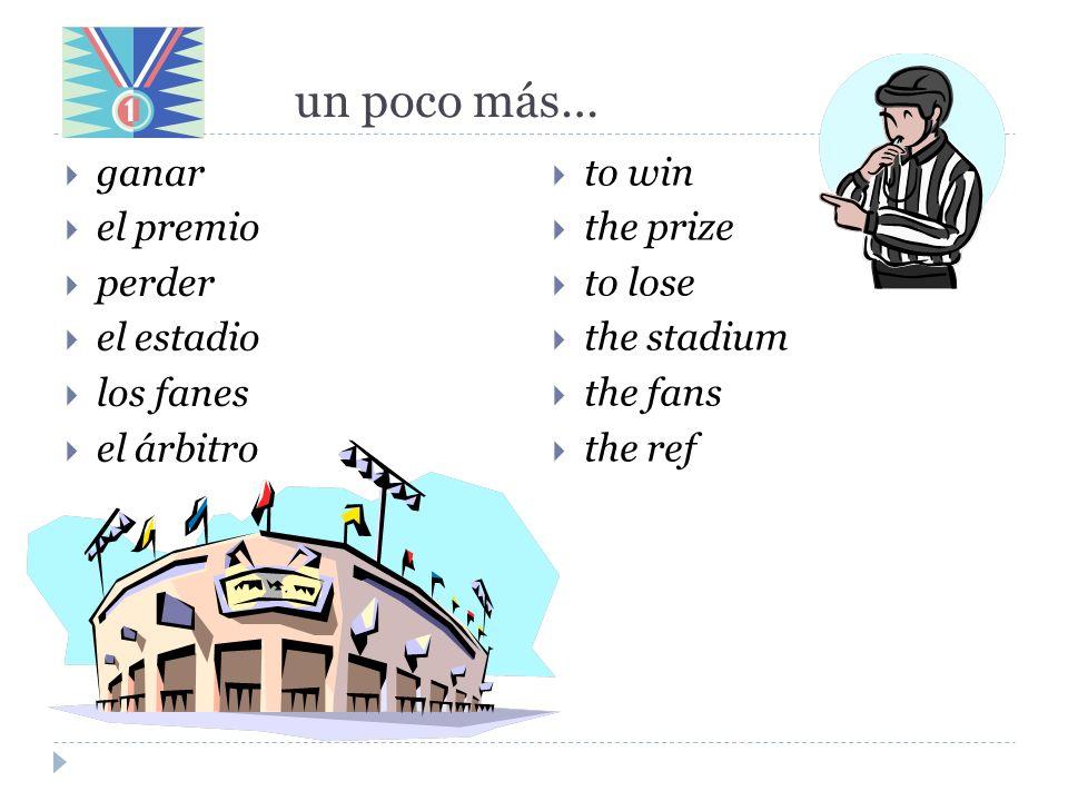 un poco más… ganar el premio perder el estadio los fanes el árbitro
