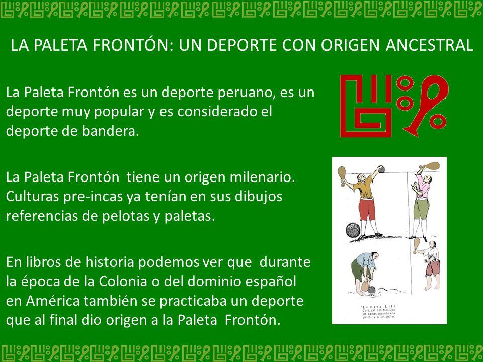 LA PALETA FRONTÓN: UN DEPORTE CON ORIGEN ANCESTRAL