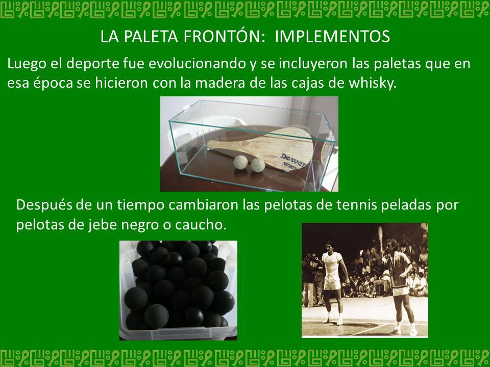 LA PALETA FRONTÓN: IMPLEMENTOS