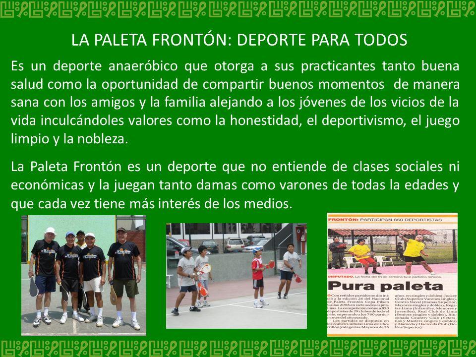 LA PALETA FRONTÓN: DEPORTE PARA TODOS