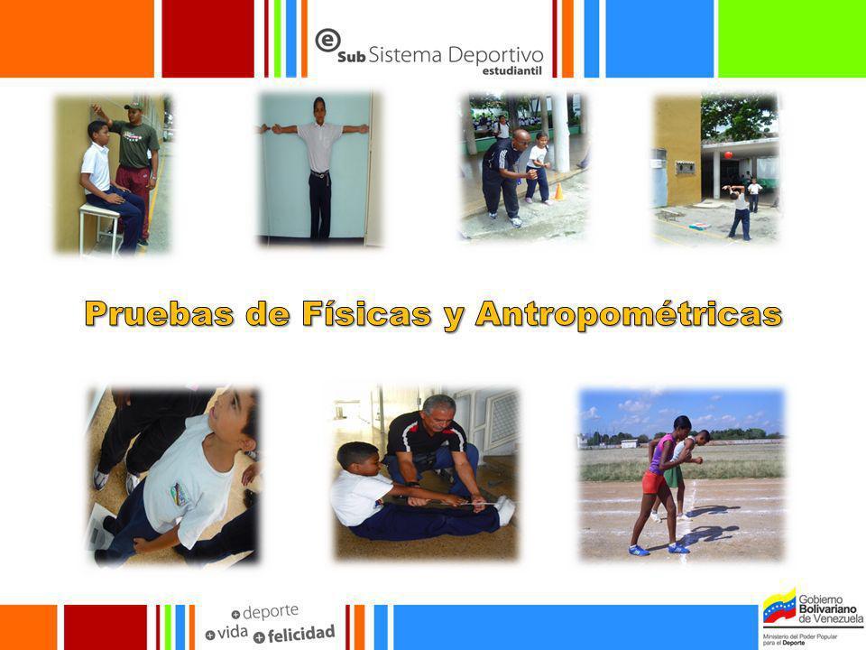 Pruebas de Físicas y Antropométricas