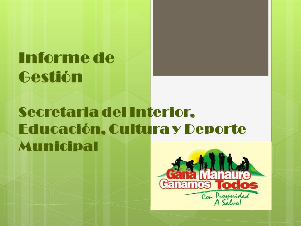 Informe de Gestión Secretaria del Interior, Educación, Cultura y Deporte Municipal