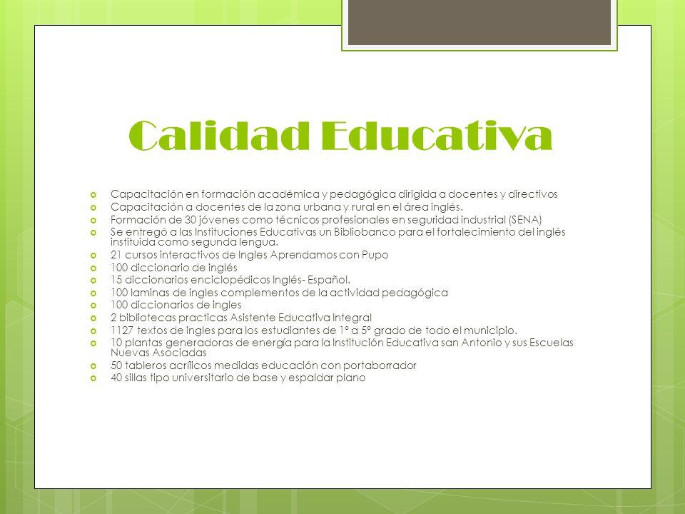 Calidad Educativa Capacitación en formación académica y pedagógica dirigida a docentes y directivos.