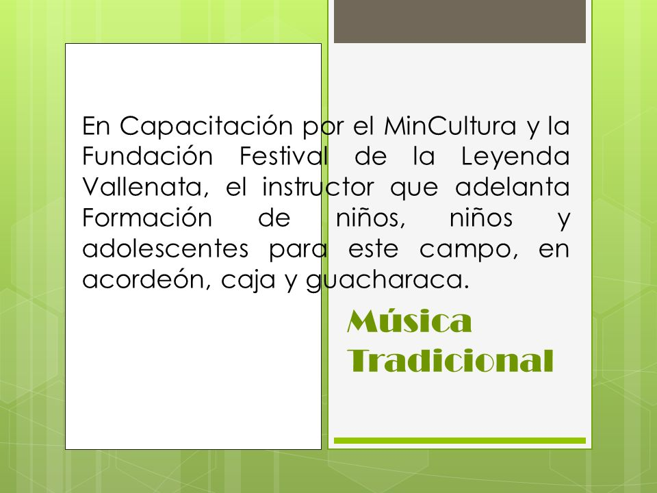 En Capacitación por el MinCultura y la Fundación Festival de la Leyenda Vallenata, el instructor que adelanta Formación de niños, niños y adolescentes para este campo, en acordeón, caja y guacharaca.
