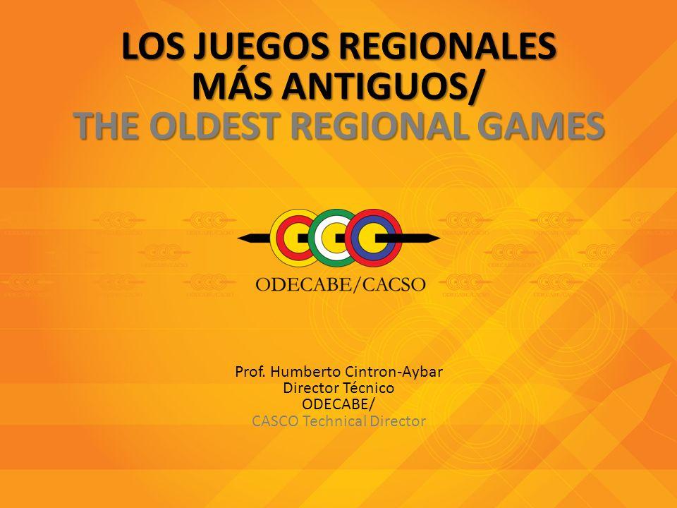 LOS JUEGOS REGIONALES MÁS ANTIGUOS/ THE OLDEST REGIONAL GAMES Prof