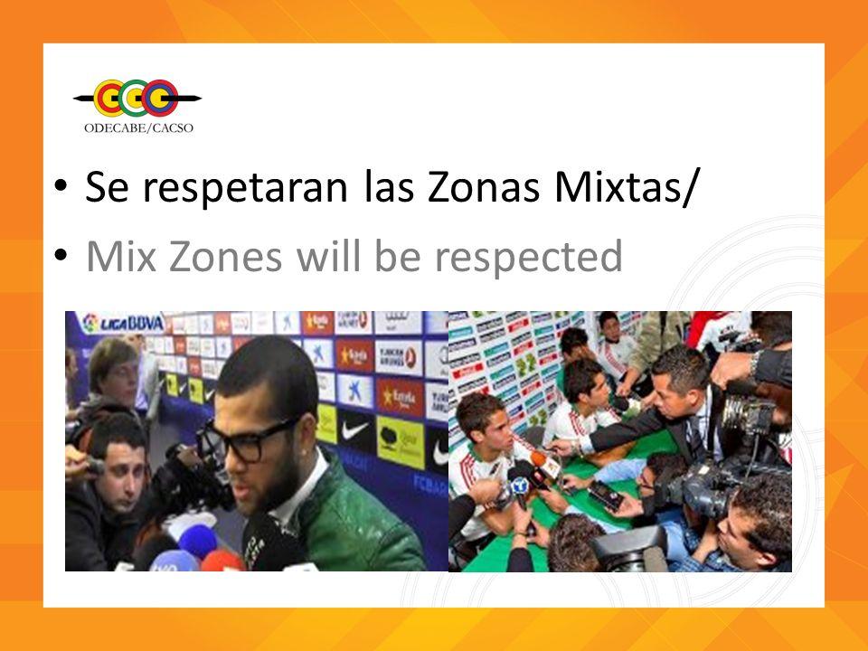 Se respetaran las Zonas Mixtas/