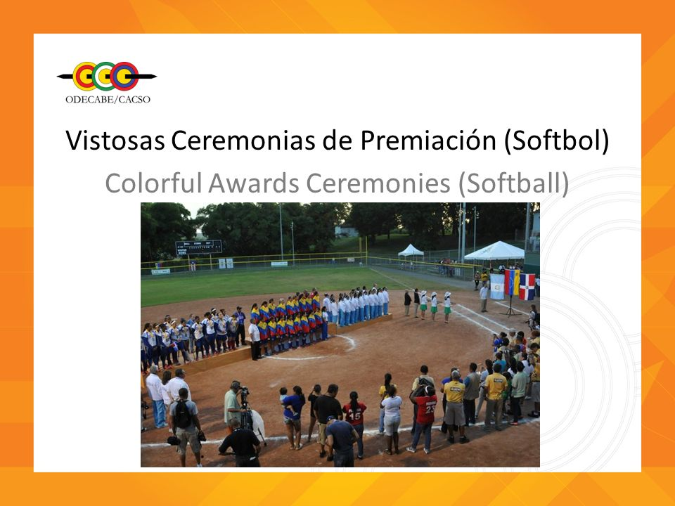 Vistosas Ceremonias de Premiación (Softbol)