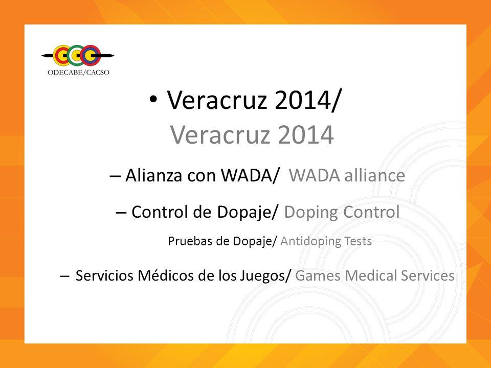 Veracruz 2014/ Veracruz 2014 Alianza con WADA/ WADA alliance