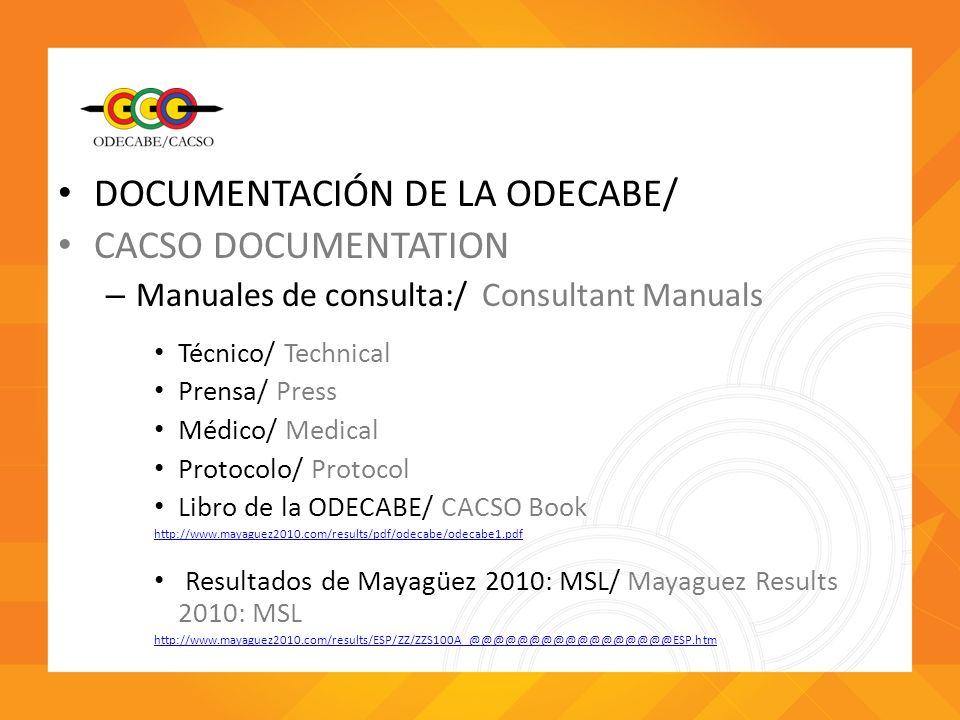 DOCUMENTACIÓN DE LA ODECABE/ CACSO DOCUMENTATION