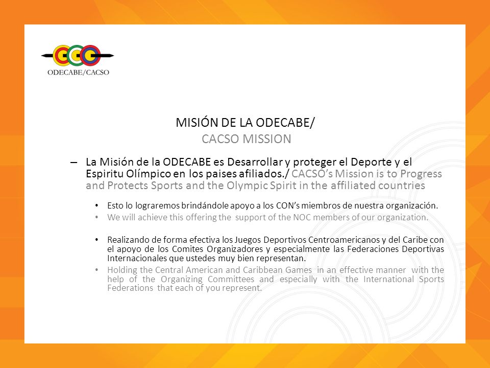 MISIÓN DE LA ODECABE/ CACSO MISSION