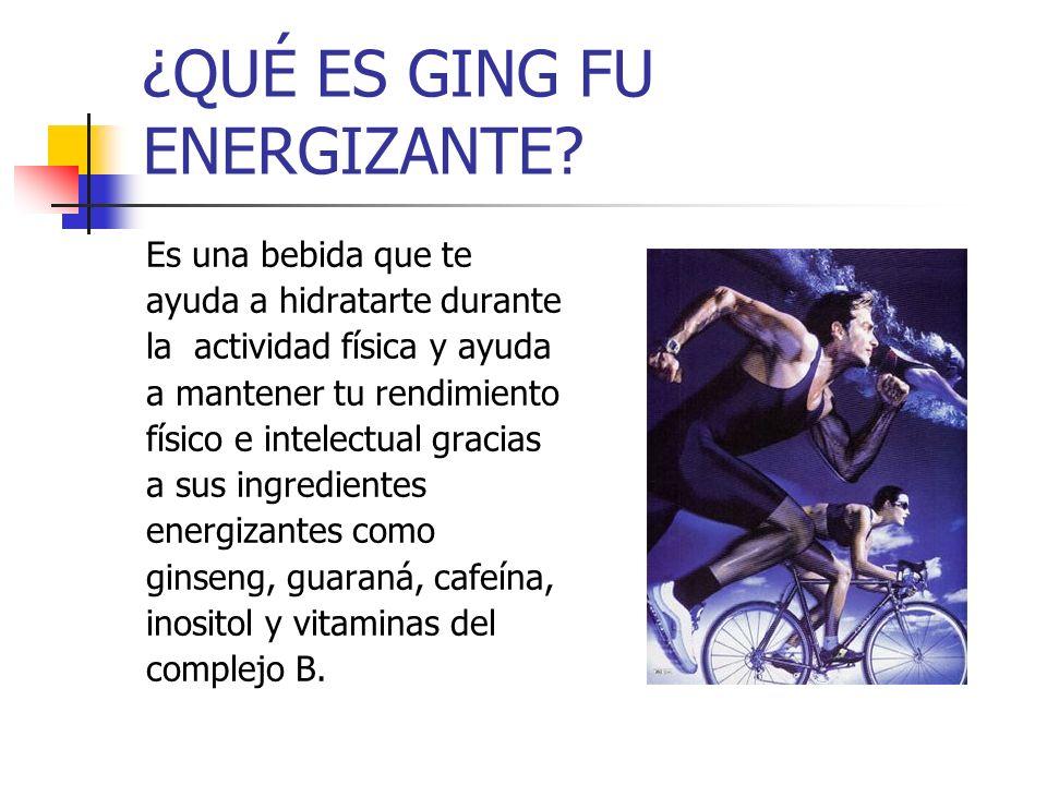 ¿QUÉ ES GING FU ENERGIZANTE
