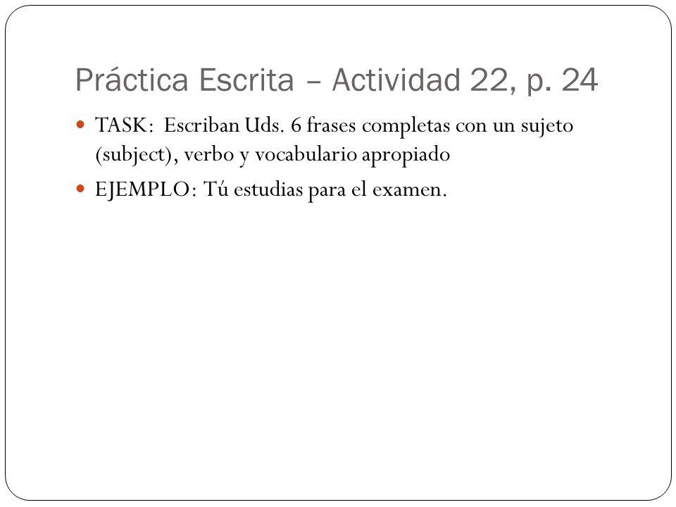 Práctica Escrita – Actividad 22, p. 24