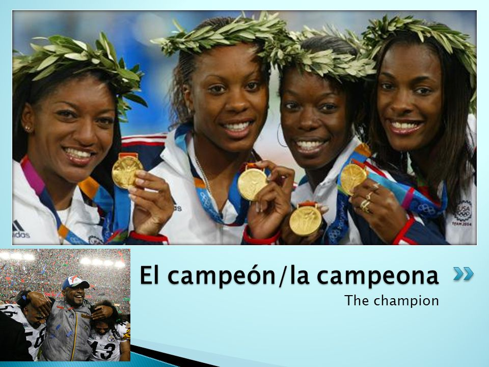 El campeón/la campeona