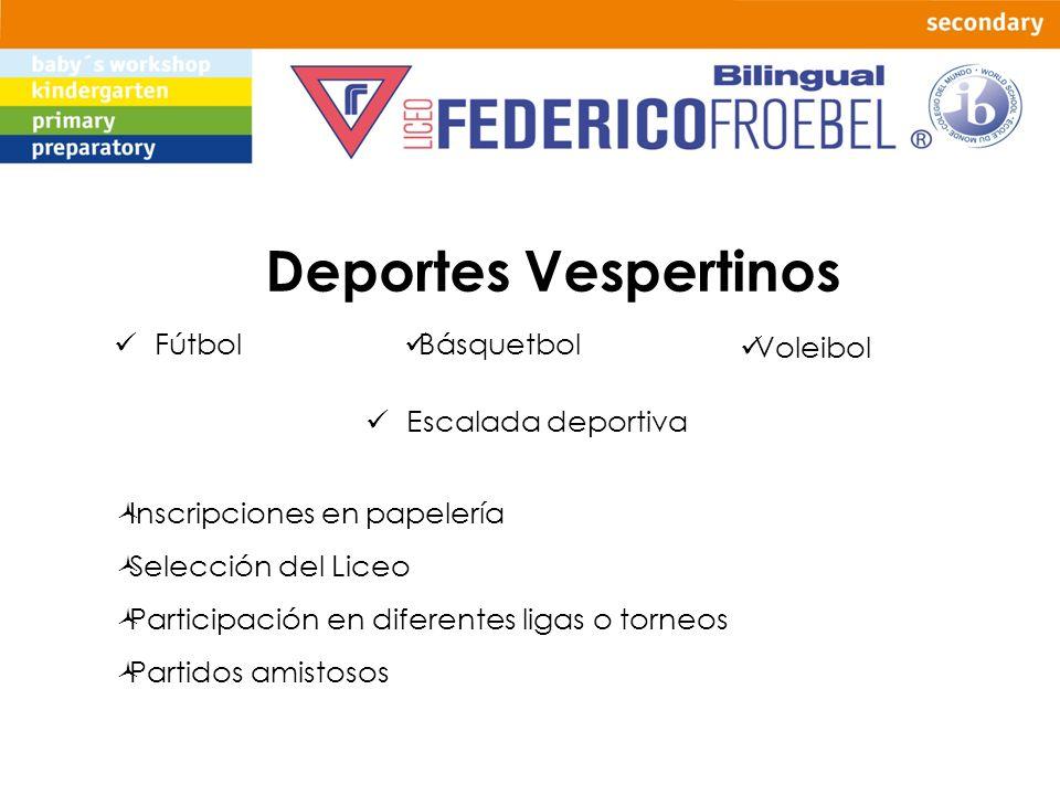 Deportes Vespertinos Fútbol Básquetbol Voleibol Escalada deportiva