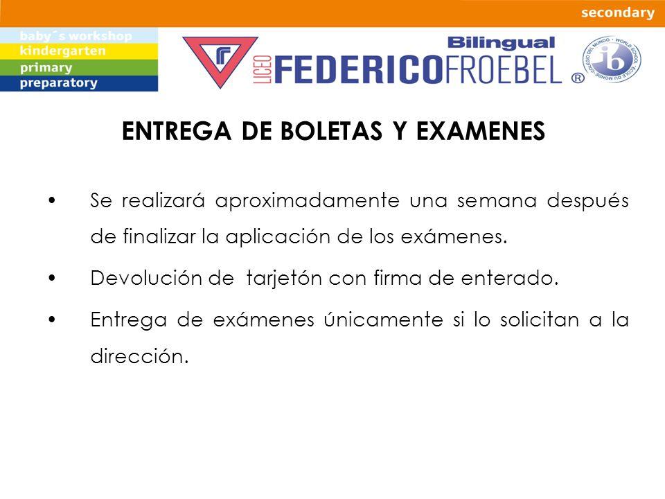 ENTREGA DE BOLETAS Y EXAMENES