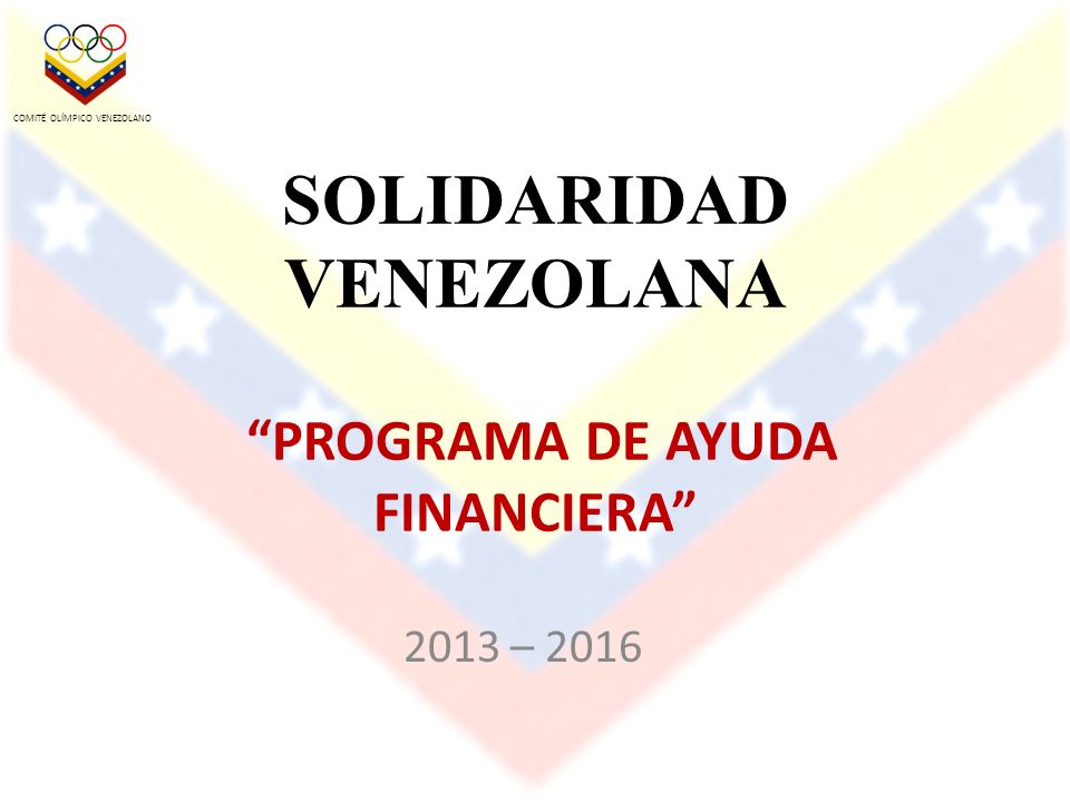SOLIDARIDAD VENEZOLANA PROGRAMA DE AYUDA FINANCIERA