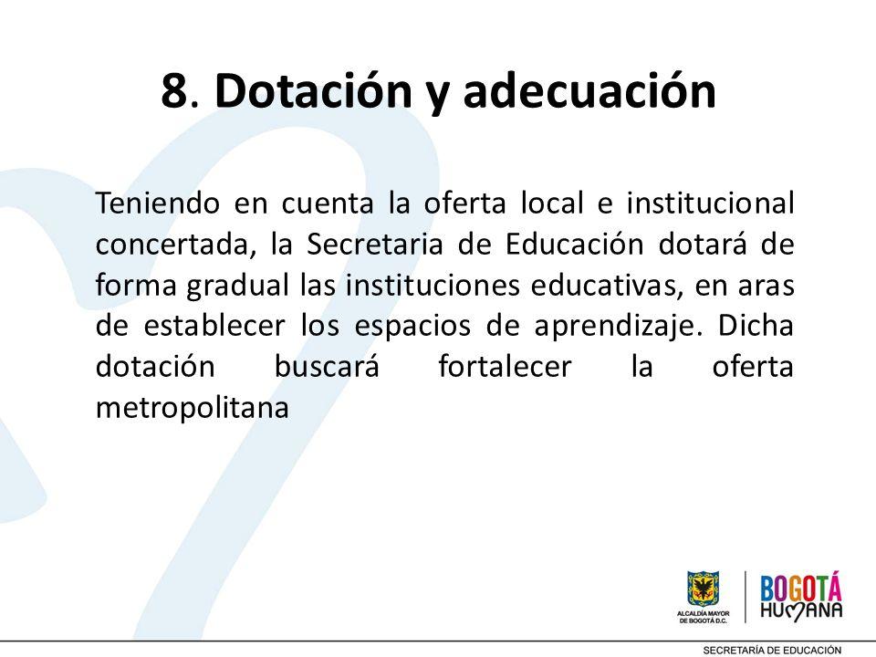 8. Dotación y adecuación