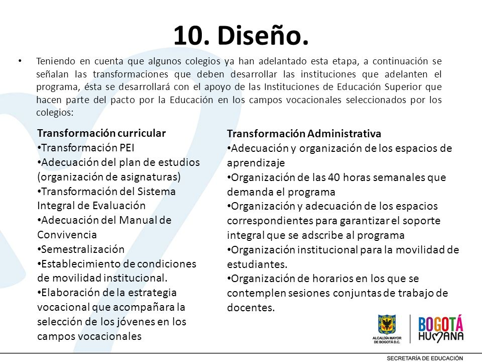10. Diseño. Transformación curricular Transformación Administrativa