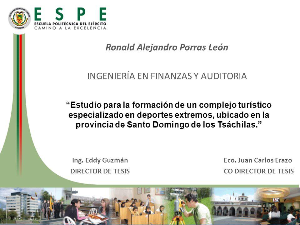 Ronald Alejandro Porras León Ing. Eddy Guzmán Eco. Juan Carlos Erazo