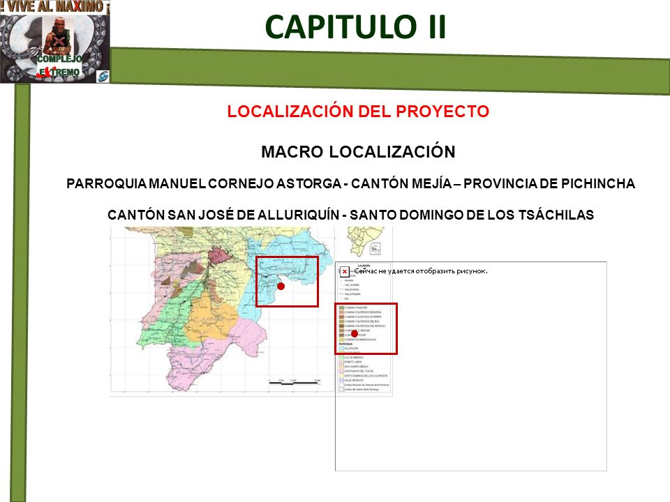 CAPITULO II LOCALIZACIÓN DEL PROYECTO MACRO LOCALIZACIÓN