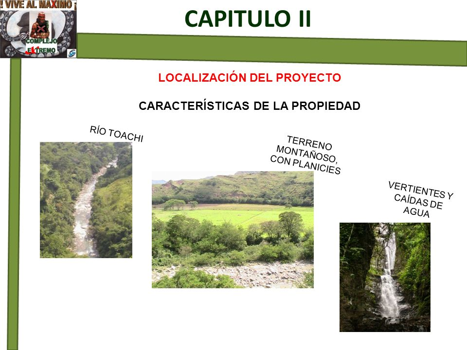 LOCALIZACIÓN DEL PROYECTO CARACTERÍSTICAS DE LA PROPIEDAD