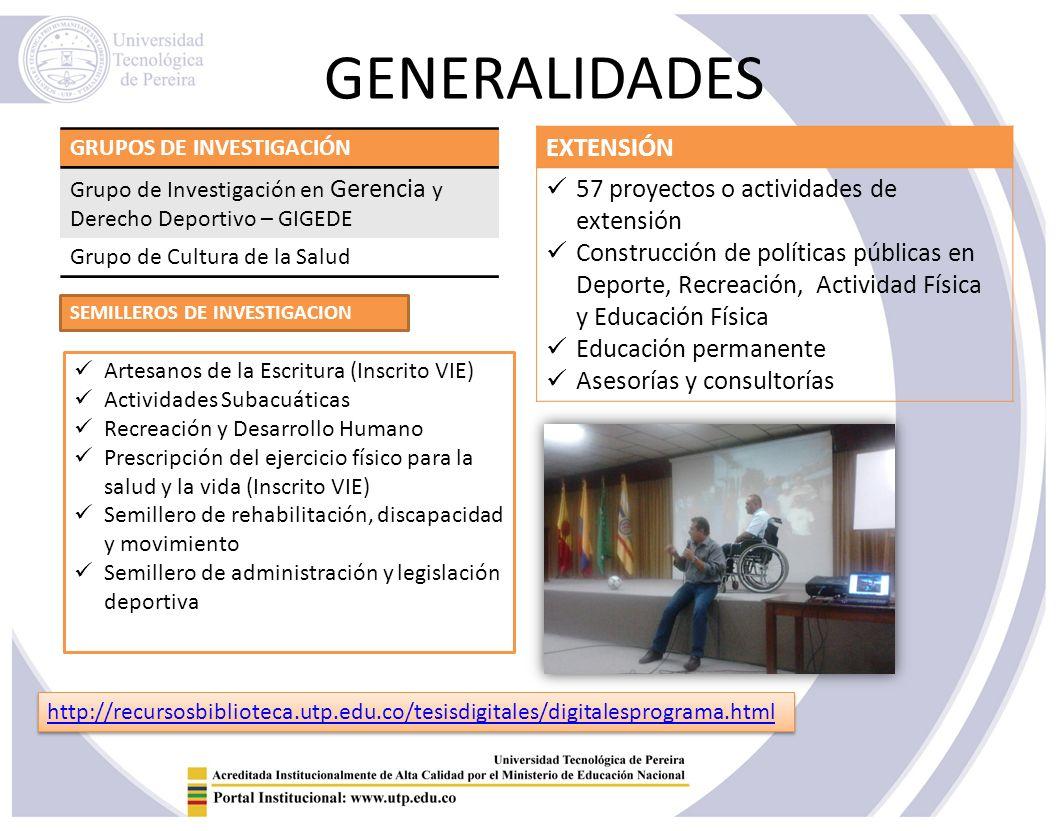 GENERALIDADES EXTENSIÓN 57 proyectos o actividades de extensión